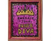 Embrace Your Inner Diva -...