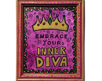 Embrace Your Inner Diva - Wall Art Decor Gift for Her - Funny Saying, Inspirational Affirmation - Crown Wall Decor, Strong Woman, Girl Power