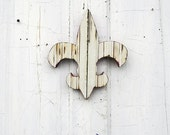 Cream Fleur de Lis, New Orleans Decor, Wooden Fleur de Lis,  Recycled Wood Art,  Rustic Wall Decor, Upcycled Decor, Reclaimed Wood Art