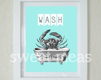 Instant Download Art - Sea Crab Print -Beach House Bathroom Decor - Printable - Wash Sign - Print At Home - Nautical - AQUA - Beach Cottage