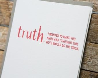 Letterpress TRUTHnote. Make You Smile.