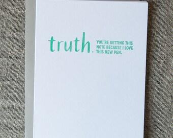 Letterpress TRUTHnote. New Pen.