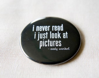 I Never Read I Just Look at Pictures - 2.25 inch magnet