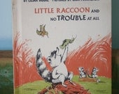 Little Racoon and No Trouble At All - Lilian Moore, 1972