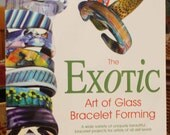 "Books and Magazines ""The Exotic Art of Glass Bracelet Forming"", Instructional Book, Glass Forming"