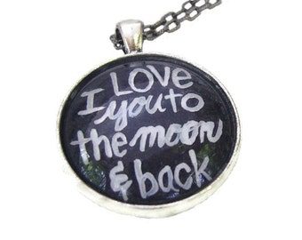 I Love you to the moon and back pendant, chalkboard drawings, hand painted original artwork