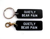 Quietly Bear Pain Small Black Key Chain or Clip