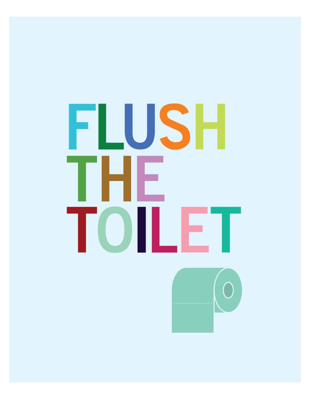 Flush The Toilet Bathroom Art Print Art For Kids Flush Sign