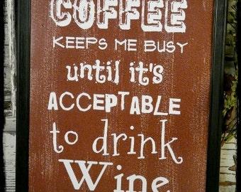 Coffee & Wine sign digital PDF - Brown funny art words vintage style primitive paper old 8 x 10