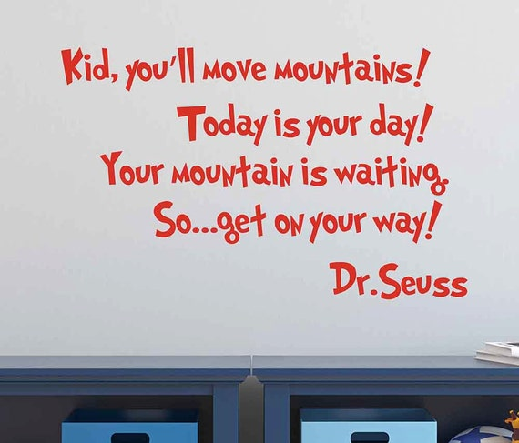Dr Seuss Quotes Kid: Dr. Seuss Wall Decal Kid You'll Move By TannersCreekDesigns