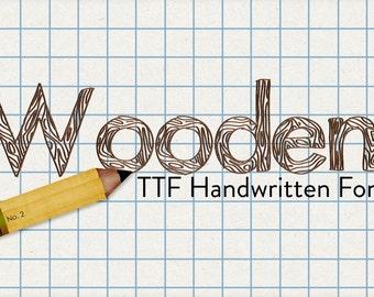 wooden ttf handwritten desktop font - automatic download