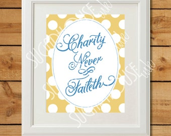 Charity Never Faileth - Blue and Gold - Printable Art