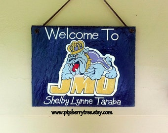 James Madison University - Or Your College- Personalized Decorative Slate Sign