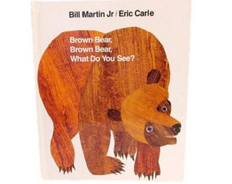 Brown Bear, Brown Bear, What Do You See? - SIGNED by Eric Carle  - 1992 printing
