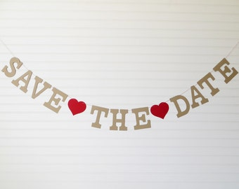Save The Date Garland - 5 inch Letters with Hearts - Save The Date Banner Save the Date Photo Prop Save The Date Sign Engagement Photo Prop