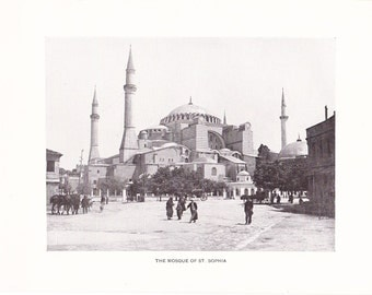 1903 Architecture Photograph - Mosque St Sophia - Vintage Antique Art Print History Geography Great for Framing 100 Years Old