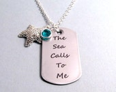 The Sea Calls to Me - Laser Engraved Recycled Stainless Steel Mini Dog Tag with your choice of Petite Cable Chain or Ball Chain
