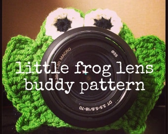 PATTERN ONLY Little Frog Lens Buddy Pattern
