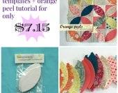 1 Orange peel paper templates pack plus Orange peel tutorial. Orange peel quilt pattern plus templates.