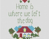 Home is where we left the dog