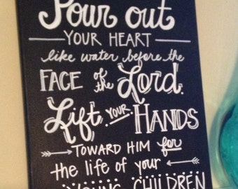 SALE--Lamentations 2:19 Bible Verse Canvas--hand-lettered, Chalkboard style 11 x 14 canvas