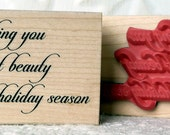 A Peaceful Holiday Season sentiment rubber stamp from oldislandstamps