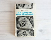 Vintage 1962 French Novel - La Guerre des boutons, Louise Pergaud