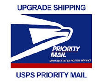USPS Priority Mail shipping upgrade to add to your order  US shipping only