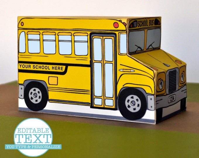 Yellow School Bus Box - PERSONALIZE for teacher gifts, party favors, cupcake box - Instant download D.I.Y. Printable PDF Kit