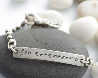 You Are Awesome Sterling Silver Foundation Bracelet