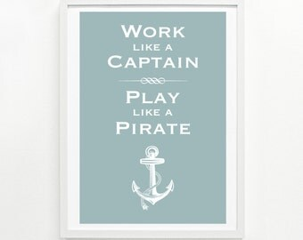 Boat House Decor, Funny Signs, Inspiration and Motivation Wall Art, Lake House Decor - Pirate Poster 9 x 12