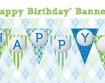 Golf Birthday Party - HAPPY BIRTHDAY BANNER - Printable Golf Party Decorations - Printable Golf Birthday Banner - Instant Download