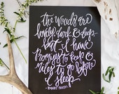 Calligraphy Art Print - The Woods Are Lovely- Robert Frost Quote - 8 x 10