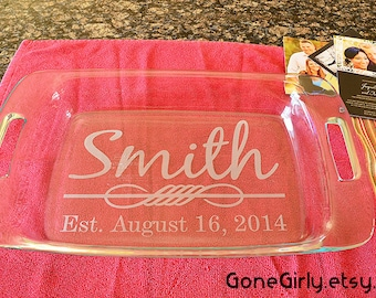 Wedding Gift {Your Last Name} Flourish and Established Date.  9x13 Engraved Pyrex by GoneGirly. + Free Red Lid