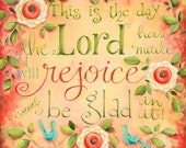 REJOICE in the Lord 7x7 or 9x9 Giclee Art Print Psalm 118 Christian Bible Verse Scripture