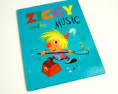 Ziggy And His Music by Joyce Van Lamsweerde 1968 VGC Hc / Ziggy Helps Children Learn About Music That Animals Make / Vintage Childrens Book