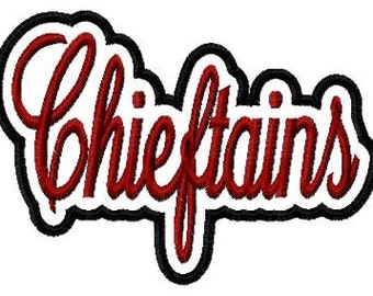 Chieftains Script with a Shadow Embroidery Machine Applique Design 4196