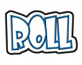 Roll with a Shadow Embroidery Machine Applique Design 4251