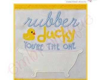 Rubber Ducky You're the One Bathtub Applique - Large- Instant Email Delivery Download Machine embroidery design