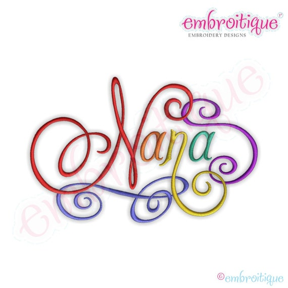 Nana Calligraphy Script Embroidery Design Instant Email
