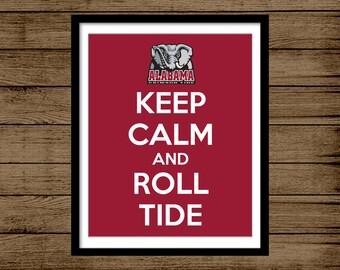 Alabama Roll Tide Sign, Keep Calm Sign, INSTANT DOWNLOAD, Alabama Crimson, Football Sign, Home Decor, Wall Art, Man Cave, 8x10 Digital File