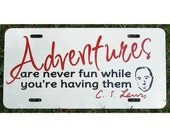 CS Lewis Adventures Quote License Plate Narnia Car Tag