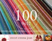 Choose Any One Hundred (100) - Merino Wool Blend Felt Sheets - 9x12 size