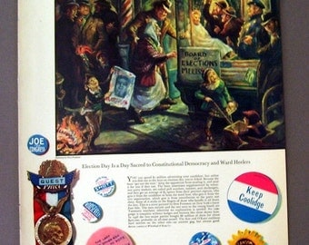 1940 Fortune  Election Day Original Magazine Print Page Ad Painting by Don Freeman Political Ad,, Keep Coolidge , U.S. Senate, Roosevelt