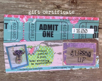 gift certificate to Gussy Up GussyUpCo 15 Dollars