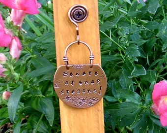Copper Garden Stake - Beware of Snap Dragons - Hand Stamped