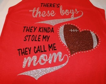 There's these boys Football shirt, Football Mom Shirt, Football Aunt Shirt, Football Grandma Shirt, Football Tank, Womans Football Shirt