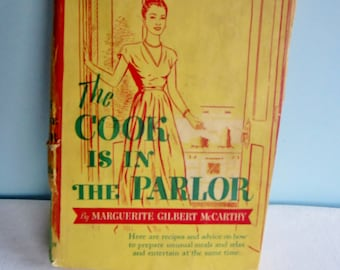 "Vintage Cookbook - ""The Cook is in the Parlor"" - Marguerite Gilbert McCarthy"