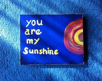 You Are My Sunshine primitive folk art by Nita