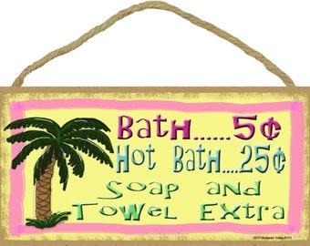 "PALM TREE  Bath 5 Cents Hot Bath 25ȼ Soap And Towel Extra Bathroom 5"" x 10"" SIGN Plaque Tropical Beach Decor"